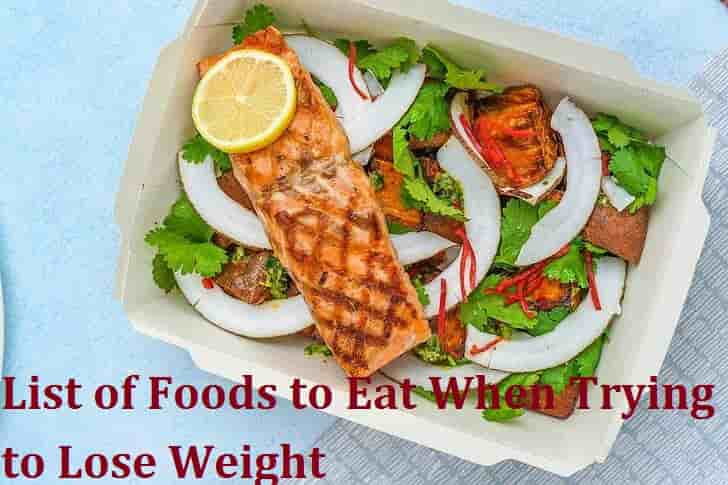 List of Foods to Eat When Trying to Lose Weight