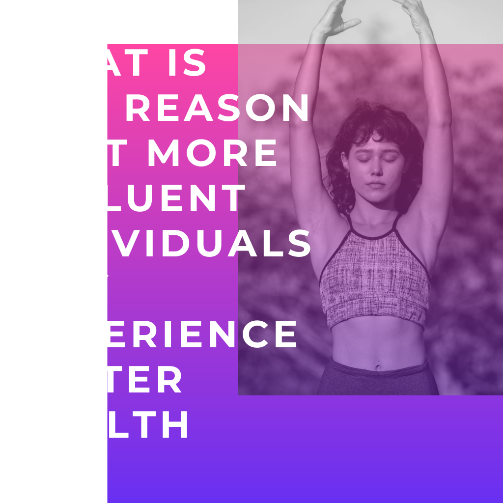 What is one reason that more affluent individuals may experience better health?